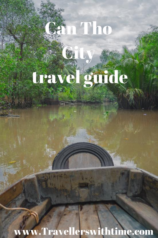 Can Tho City Travel Guide