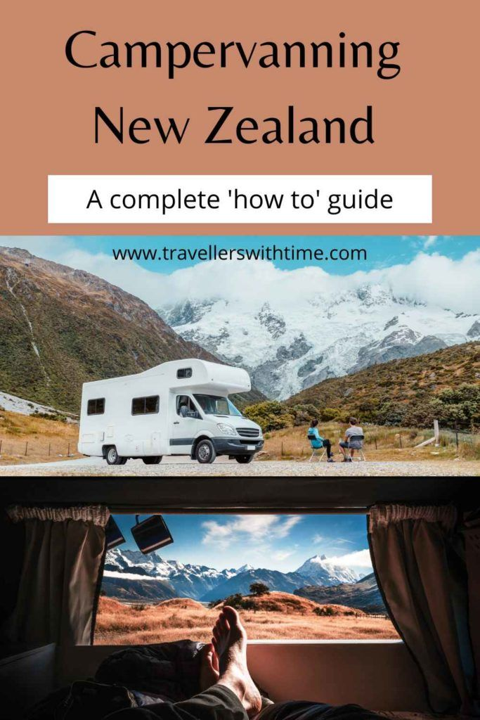 A complete 'how to' guide about the practicalities of planning a New Zealand campervan road trip. From hiring a camper to finding places to stay, staying in contact and how to empty your toilet! #newzealand #campervan #motorhome #travel #roadtrips #travellerswithtime